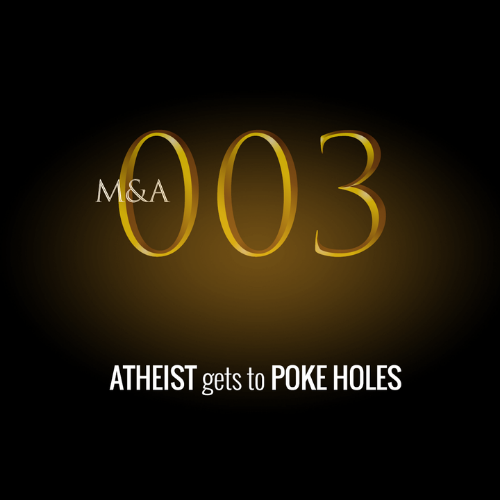 M&A003 – Atheist Pokes Holes in Miracle Stories (w/Rhett Hall)