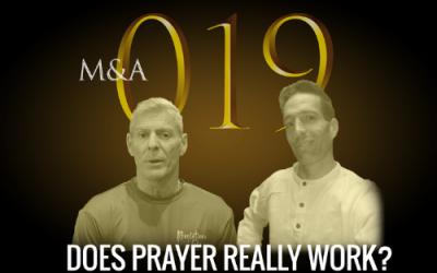 "M&A019 – Does Prayer Really Work? (w/ Robby Graham & Jason ""Stray Cat"" Williams)"