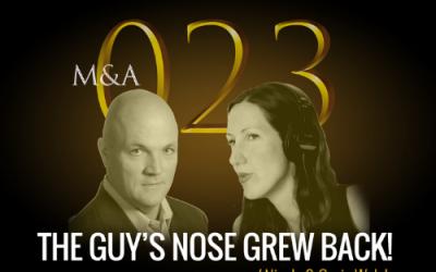 M&A023 – The Guy's Nose Grew Back! (w/ Nicole & Gavin Welch)