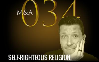 M&A034 – Self-Righteous Religion, Broken Catholics & Labels (w/ Joseph Warren)